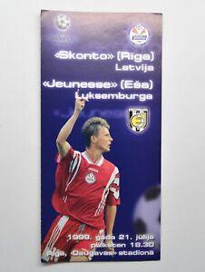 1999 UEFA Champions League Skonto FC vs Jeunesse Esch Football Programme