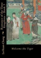Romance of the Three Kingdoms - Book 3: Welcome the Tiger, Iverson, Ronald C, Ku