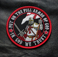 PUT ON THE FULL ARMOR IN GOD WE TRUST CHRISTIAN INFIDEL CRUSADER HOOK PATCH