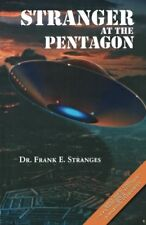 The Stranger at the Pentagon (Revised) by Stranges Ph.D., Frank E.