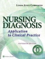 Nursing Diagnosis : Application to Clinical Practice, Paperback by Carpenito,...