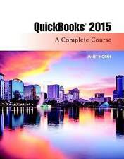USED (GD) QuickBooks 2015: A Complete Course (Without Software) (16th Edition)