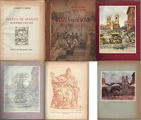 PIAZZA DI SPAGNA NELLA STORIA E NELL'ARTE-P.ROMANO-ILL. DANTE RICCI-ROMA-1930 ca