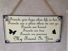 Friend Friendship Plaque Sign funny gift MY FRIEND IS YOU free P&P
