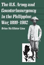 The U.S. Army and Counterinsurgency in the Philippine War, 1899-1902-ExLibrary
