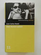 Das kurze Leben Juan Carlos Onetti Süddeutsche Zeitung Bibliothek
