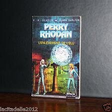 Perry Rhodan - L'enlèvement de l'élu n°160 / Fleuve Noir Anticipation