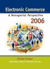 Electronic Commerce: A Managerial Perspective 2006 (4th Edition) (Pie)-ExLibrary