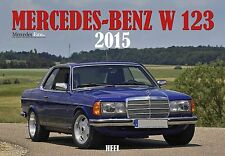 Mercedes-Benz W123 2015 Kalender Heel W 123