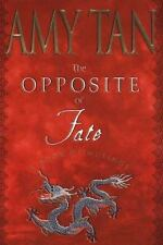 The Opposite of Fate Tan, Amy Hardcover
