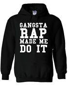 Gangsta Rap Made Me Do It Tumblr Hoodie Sweatshirt Jumper Men Women Unisex 1892