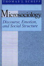 Microsociology: Discourse, Emotion, and Social Structure, Good Condition Book, S