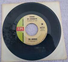 "GIL BERNAL: Tower Of Strength/The Man VG+ 45 RPM Vinyl 7"" record rare Soul 66332"