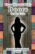 NEW Gone Through Many Doors in My Life by Saundra Mathis Copeland