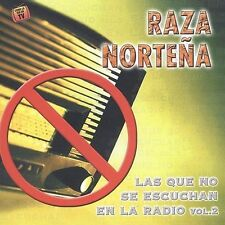 Raza Nortena : Que No Se Escuchan En La Radio 2 CD
