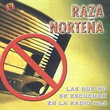 Que No Se Escuchan En La Radio 2 2003 by Raza Nortena