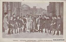 # PADOVA: PENSIONE UNIVERSITARIA - SCUOLA DI RELIGIONE - TARCISIO febbraio 1912