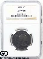 1794 Large Cent, Flowing Hair Liberty Cap NGC XF 40 Bn ** Very Rare!