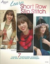 Learn Short Row Slip Stich Crochet How To Instruction Patterns Annie's Attic NEW
