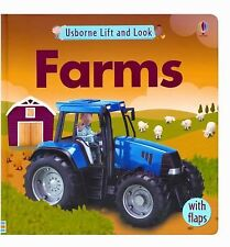 Usborne Lift and Look Farms [Lift And Look Board Books]