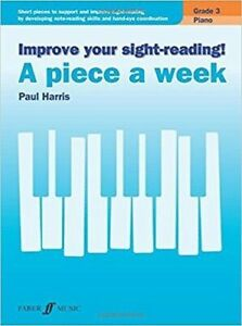 Improve Your Sight Reading! A Piece A Week Grade 3 Piano (New)