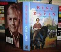 James, Cary KING & RAVEN  1st Edition 1st Printing