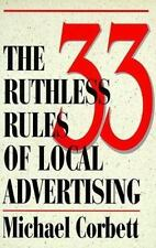 The 33 Ruthless Rules of Local Advertising Corbett, Michael, Stilli, Dave Paper