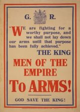 MEN OF THE EMPIRE. TO ARMS! GOD SAVE THE KING British WW1 Propaganda Poster