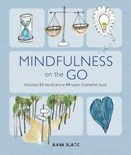 Mindfulness on the Go : Includes 52 Cards and a 64-Page Illustrated Book by...