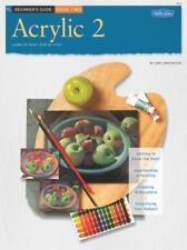 Beginner's Guide: Acrylic: Book 2 (How to Draw & Paint/Art Instruction Program)