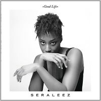 SERALEEZ - GOOD LIFE +CD / 180G  VINYL LP+CD NEU