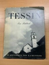 "HUGE WW2 1941 ""TESSIN"" SWISS CANTON TICINO ILLUSTRATED GERMAN TEXT HARDBACK BOOK"