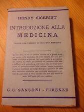 47B - INTRODUZIONE ALLA MEDICINA H. SIGERIST TRAD. G. BARBENSI 1938