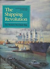 The Shipping Revolution 1960 to Present (Conway 1992 Limited Edition 1633)