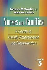 NURSES AND FAMILIES: A Guide to Family Assessment and Intervention, Dr Wright, D