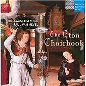 Huelgas Ensemble - PAUL VAN NEVEL - The Eton Choirbook - CD - NEW & SEALED