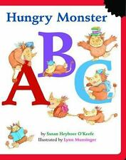 Hungry Monster ABC: An Alphabet Book by O'Keefe, Susan Heyboer