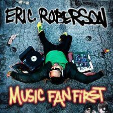 ERIC ROBERSON - MUSIC FAN FIRST  CD NEU