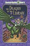 Dragon Keepers: The Dragon in the Library No. 3 by Kate Klimo (2010, Hardcover)