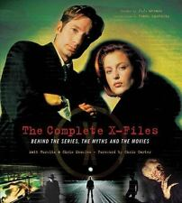 The Complete X-Files: Behind the Scenes, the Myths, and