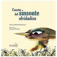 Cuento del sinsonte olvidadizo / Story of the Forgetful Mockingbird (Mar De Cue