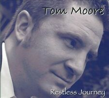 NEW! Tom Moore: Restless Journey CD FREE Shipping! RARE & OOP!