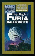 BIGGLE LLOYD JR FURIA DALL'IGNOTO NORD 1992 TASCABILI 33 FANTASCIENZA