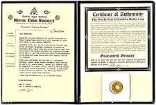 Nepal World War II Gurkha Bullet  4 Paisa Coin with Album and Certificate.