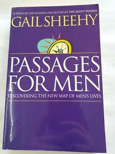 Passages for Men: Discovering the New Map of Men's Lives by Gail Sheehy...