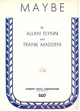 """MAYBE"" PIANO/VOCAL/GUITAR W/CHORDS FLYNN/MADDEN SHEET MUSIC-RARE-NEW ON SALE!!"