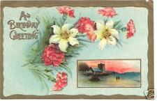 A Birthday Greeting ~ 1910 Embossed ~ Germany