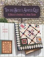 Tom and Becky's Sampler Quilt: 11 Projects Inspired by Mark Twain by Christina M