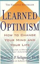 Learned Optimism: How to Change Your Mind and Your Life, Seligman, Martin, New B