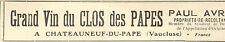 84 CHATEAUNEUF-DU-PAPE VINS PAUL AVRIL TOUTE PETITE PUBLICITE 1926